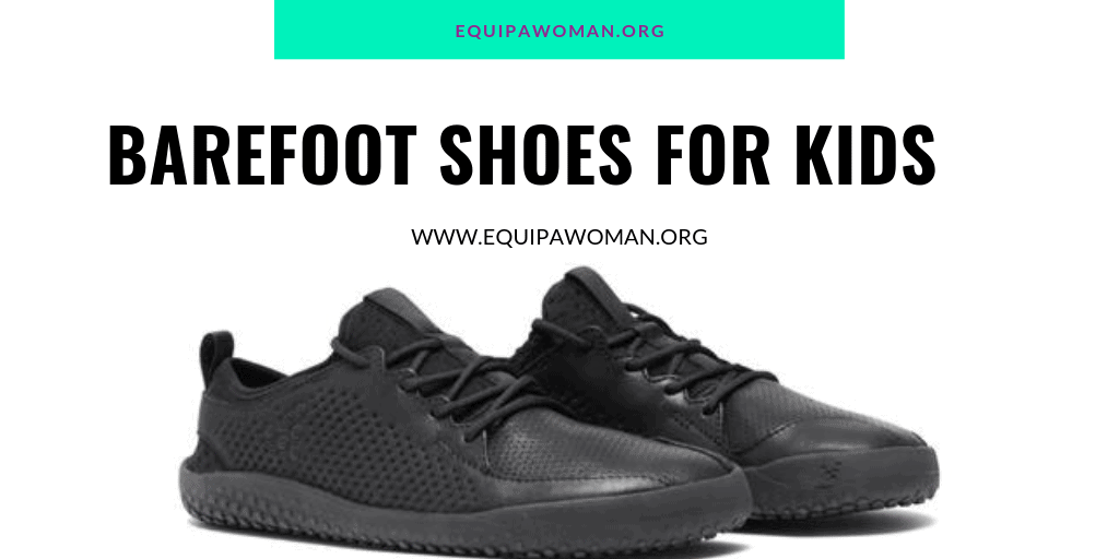 BAREFOOT SHOES FOR KIDS